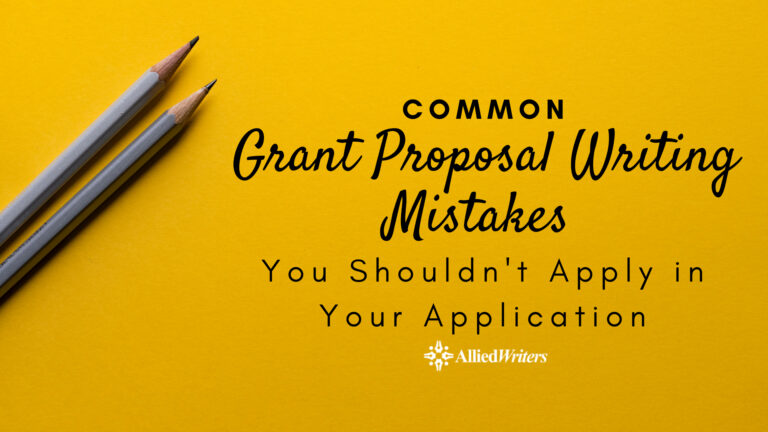 Common Grant Proposal Writing Mistakes You Shouldn't Apply in Your Application